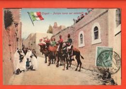 MIP-18  Tripoli Polizia Turca Sui Cammelli  TRES ANIME. USED In 1912 - Libye