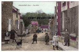 Gilocourt Oise, Rue Sallé, Alte Postkarte 1914 - Crepy En Valois