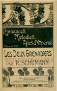 CAF CONC ROMANCE CHANT PARTITION LES DEUX GRENADIERS ROBERT SCHUMANN POËME HEINE /BARBIER ILL HENRI VIOLLET - Musique & Instruments