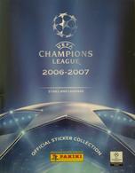FOOT PANINI UEFA CHAMPIONS LEAGUE 2006/2007 - LOT 11 STICKERS - Voir Description - DOS D'ORIGINE - Panini