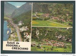 Ticino - Osogna E Cresciano - Svizzera - Suisse Switzerland (2 Scans) - TI Tessin