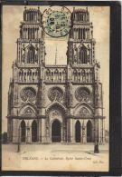 45272 . ORLEANS . LA CATHEDRALE . EGLISE SAINTE  CROIX   . ND . (recto/verso)  ANNEE  1906 - Orleans