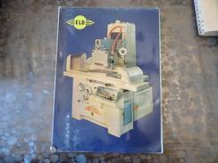 Catalogue ELB - 1969- Babenhaussen - Rectifieuse - Belle Illustration - Vieux Papiers