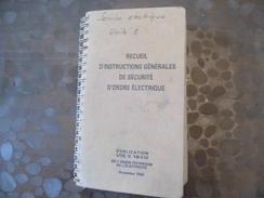 Recueil D'instruction Générales De Sécurité éléctrique - 1988 - Old Paper
