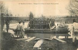 RARE 20e BATAILLON DU GENIE PASSAGE DE RIVIERE AU MOYEN D'UNE PORTIERE - Regiments