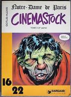 BD CINEMASTOCK - Collection 16/22 - 63 - Notre Dame De Paris - Tome 2 (2° Partie) - BE - 1979 - Gotlib