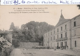 Militaria   Hotel - Dieu De Gray -la Musique Du 12é Hussards Jouant Dans La Cour D Honneur   ( Gray ) - Casernes