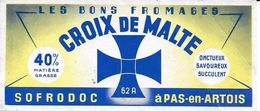 ETIQUETTE   DE FROMAGE  NEUVE CROIX DE MALTE SOFRODOC PAS EN ARTOIS 62 A PAS DE CALAIS - Kaas