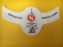 5641 -  Senorita Club Spezial Abfüllung étiquette Ou Colerette ? - Bateaux à Voile & Voiliers
