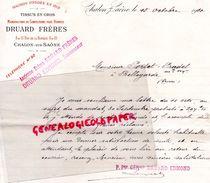 71- CHALON SUR SAONE- RARE LETTRE MANUSCRITE DRUARD FRERES EDMOND- MARCHANDS TISSUS-8 RUE DE LA BANQUE- 1910 - Textile & Vestimentaire