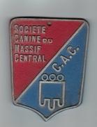 CHIENS -    Plaque  Société Canine MASSIF CENTRAL - Organizations