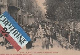 CPA BOURG RUE BERNARD ET MARCHE DES POULETS - Bourg-en-Bresse