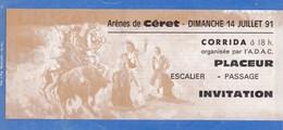 Billet De Corrida Du 14/07/1991 - ARENES  CERET - Infos Supplémentaires Parfois Au Verso - Biglietti D'ingresso