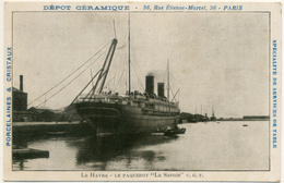 """LE HAVRE - Le Paquebot """"La Savoie"""" - Carte Publicitaire DÉPÔT CÉRAMIQUE 36, Rue Etienne Marcel 75 Paris - Port"""