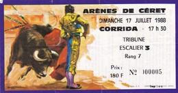 Billet De Corrida Du 17/07/1988 - ARENES  CERET - Infos Supplémentaires Parfois Au Verso - Biglietti D'ingresso