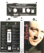 """K 7     Michel   Delpech   """"   Les   Grandes   Chansons   """" - Audio Tapes"""