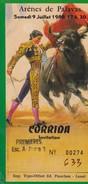 Billet De Corrida Du 09/07/1988 - ARENES PALAVAS  - Infos Supplémentaires Parfois Au Verso - Biglietti D'ingresso