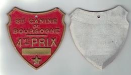 CHIENS -    Plaque Société Canine BOURGOGNE - Organizations