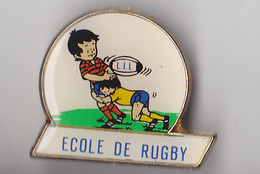 PIN'S THEME RUGBY   ECOLE DE RUGBY - Rugby