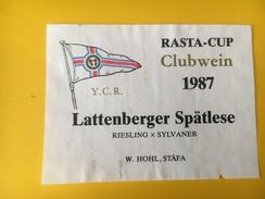 5652 - Rasta -Cup Clubwein 1987 Y.C.R Lattenberger Spätlese Riesling X Sylvaner Suisse - Etiquettes