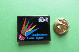 Pin's, Badminton, Swiss Open, Volant, Ciba - Badminton
