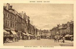 55 BAR-LE-DUC GRANDE GUERRE 1914-1918  RUE ENTRE-DEUX-PONTS - Bar Le Duc
