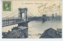 U.S.A. - OHIO - CINCINNATI - Suspension Bridge - Cincinnati