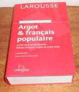 Grand Dictionnaire Argot Et Français Populaire. Jean-Paul Colin. 2006 - Dictionaries