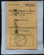 Carte Fédération Française De Boules Lyon - Cachet  Du Mont Blanc Haute Savoie Licence 1944 - Cachets Généralité