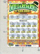 ITALIA - ITALY - LOTTERIA ISTANTANEA - LOTTERY TICKET - GRATTA E VINCI - IL MILIARDARIO - € 5,00 - Billetes De Lotería