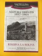 5654 - Valtellina Riserva La Soliva Pour Matura Disentis 1957 - 1964 - Etiquettes