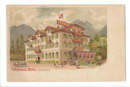 18002 - Interlaken Terminus Hôtel + Cachet Succurs Bâle Hôtel Simplon Gare Central - BE Berne