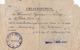 1, WELTKRIEG → Urlaubsschein Ausgestellt Auf Den 9.XI.1918, Also 2 Tage Vor Kriegsende  ►RRR◄ - 1914-18