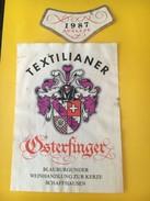 5656 -  Osterfinger Blauburgunder 1987 Pour Société D'Etudiants Textilianer Suisse - Etiquettes