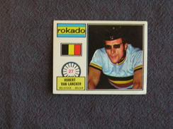 N° 27 PANINI Sprint 72 Robert Van Lancker  Belgique Cyclisme Cycliste Coureur Vélo Wielrenner Chromo Trading Card - Vieux Papiers