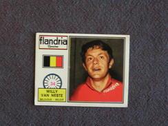 N° 34 PANINI Sprint 72 Willy Van Neste Belgique Cyclisme Cycliste Coureur Vélo Wielrenner Chromo Trading Card - Vieux Papiers