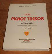 Lou Pichot Tresor. Dictionnaire Provençal Français Et Français Provençal. 1987. - Dictionaries