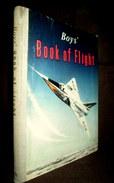 """BOY'S BOOK Of FLIGHT""David Le ROI Aeronautism Aviation Plane Militaria Army Avion Aeronautisme 1957 - Engineering"
