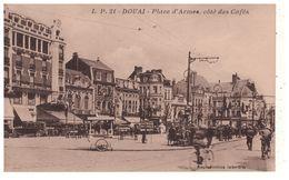 59 - DOUAI . Place D'Armes, Côté Des Cafés - Réf. N°5228 - - Douai