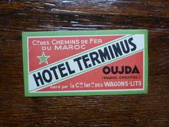 OUJDA HOTEL TERMINUS CIE INTERNATIONALE DES WAGONS-LITS - Etiquettes D'hotels