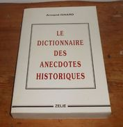 Le Dictionnaire Des Anecdotes Historiques. Armand Isnard. 1993. - Dictionaries