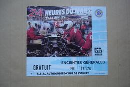 24 HEURES DU MANS 22-23 JUIN 1991 BILLET D'ACCES ENCEINTES GENERALES - Automobilismo - F1