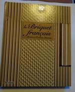 Le Briquet Français  Par R.F.Dumont  Editions De Borée 2014  (français-anglais) - Livres, BD, Revues