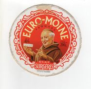 ETIQUETTE FROMAGE FROMAGE EURO-MOINE FABRIQUE EN POITOU-CHARENTES - Cheese