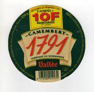ETIQUETTE FROMAGE CAMEMBERT 1791 VALLEE FABRIQUE EN NORMANDIE - Cheese