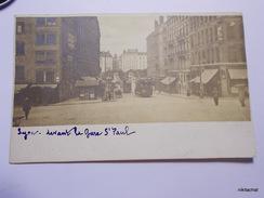 LYON-Devant La Gare Saint Paul-Carte Photo 1907 - Autres