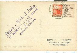 DEMOCRATICA £.4 - CON APPENDICE MANIFESTAZIONE AEREA REGGIO EMILIA 1947 -TIMBRO POSTE REGGIO E. 21/09/1947-CARTOLINA -RR - 6. 1946-.. Repubblica
