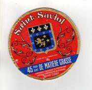 ETIQUETTE FROMAGE SAINT-SAVIOL FABRIQUE EN POITOU - Cheese