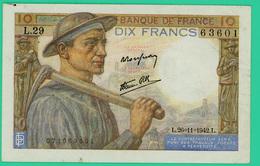 10 Francs  Mineur - France - N° L.29/63601 - L.26=11=1942.L. - TTB+ - 1871-1952 Circulated During XXth