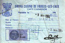 1964 - Forges-les-Eaux (Seine-Maritime) - Carte D'admission Au Casino - FRANCO DE PORT - Vieux Papiers